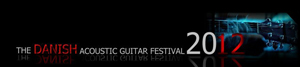 The Danish Acoustic Guitar Festival 2012